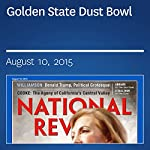 Golden State Dust Bowl | Charles C. W. Cooke