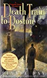 Death Train to Boston (Fremont Jones Mysteries)