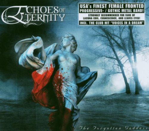 Echoes Of Eternity - The Forgotten Goddess By Echoes Of Eternity - Zortam Music