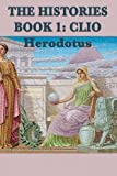 Image of The Histories Book 1: Clio (Herodotus' Histories) (Volume 1)