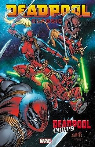 Deadpool Classic Volume 12: Deadpool Corps (Deadpool Corps 1)