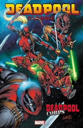 Deadpool Classic Volume 12: Deadpool Corps ()