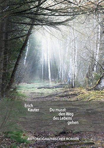 Read Online Du Musst Den Weg Des Lebens Gehen (German Edition) PDF ePub fb2 book