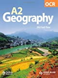 OCR A2 Geography, Michael Raw, 0340947942