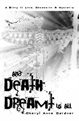 And Death Dreamt Us All