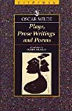 Plays, Prose Writings and Poems, Oscar Wilde, 0460870262