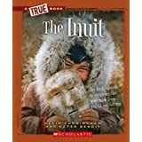 The Inuit (A True Book: American Indians)