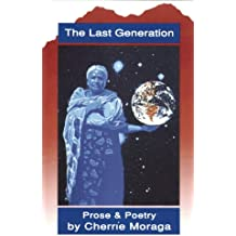The Last Generation: Prose and Poetry