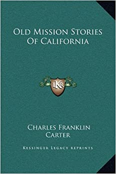 Book Old Mission Stories Of California