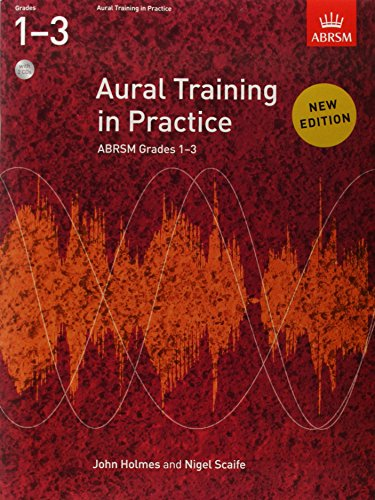 Aural Training in Practice, ABRSM Grades 1-3 (With 2 CDs) John Holmes
