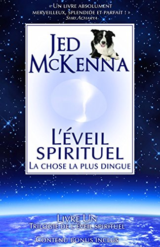 Amazon Com L Eveil Spirituel La Chose La Plus Dingue
