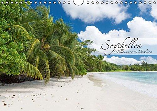 Seychellen - Willkommen im Paradies (Wandkalender 2016 DIN A4 quer): Dieser Kalender nimmt Sie mit auf eine Reise in das Paradies (Monatskalender, 14 Seiten ) (CALVENDO Orte)
