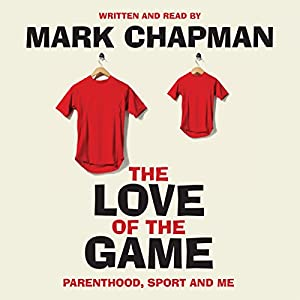 The Love of the Game Audiobook