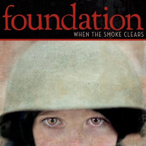 Foundation-When The Smoke Clears-CD-FLAC-2011-FiXIE Download
