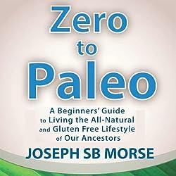Zero to Paleo