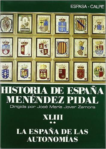 Historia de España t. xliii-2la España de las autonomias ii2910012655038: Amazon.es: Menendez Pidal, R.: Libros