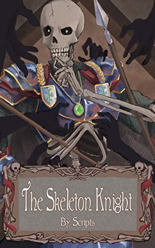 The Skeleton Knight (Vaelian Short Stories Book 1)]()