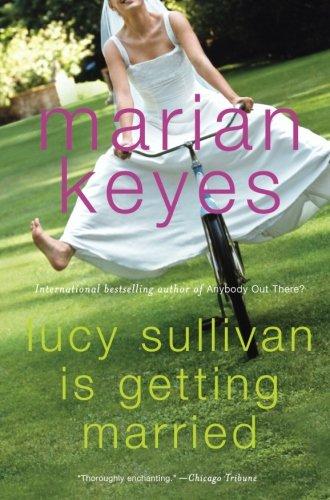 Read Online Lucy Sullivan Is Getting Married ebook