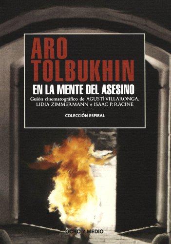 Descargar Libro Aro Tolbukhin. En La Mente Del Asesino. Guion Agustí Villaronga