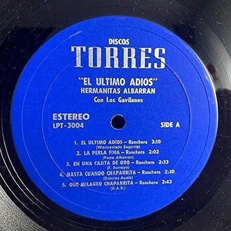 Hermanitas Albarran Los Gavilanes Del Norte El último Adiós Music