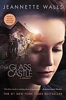 The Glass Castle: A Memoir by [Walls, Jeannette]