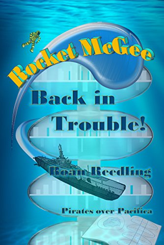 Rocket McGee Back in Trouble!: Pirates over Pacifica