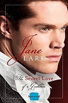 The Secret Love of a Gentleman by [Lark, Jane]