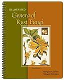 Illustrated Genera of Rust Fungi, Cummins, George B. and Hiratsuka, Yasuyuki, 0890543046