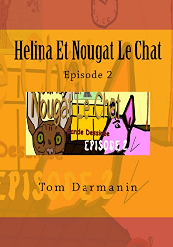 Amazon com: Helina Et Nougat Le Chat: Episode 2 (French Edition