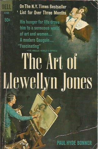 The Art Of Llewellyn Jones by Paul Hyde Bonner