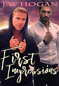 First Impressions by [Hogan, Jay]