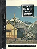 The R.G.S. Story: Rio Grande Southern - Vol. II: Telluride, Pandora and the Mines Above