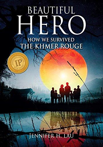 Amazon beautiful hero how we survived the khmer rouge ebook beautiful hero how we survived the khmer rouge by lau jennifer fandeluxe Epub