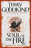 Soul of the Fire: Book 5 The Sword of Truth (GOLLANCZ S.F.)