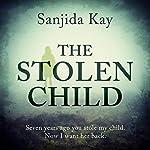 The Stolen Child | Sanjida Kay