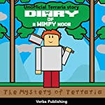 Diary of a Wimpy Noob: The Mystery of Terraria |  Verba Publishing