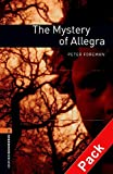 Oxford Bookworms Library: Oxford Bookworms 2. The Mystery of Allegra CD Pack: 700 Headwords
