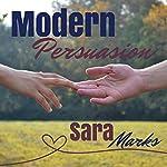 Modern Persuasion | Sara Marks