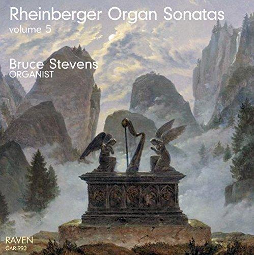Josef Rheinberger Organ Sonatas, Vol. 5, Nos. 7, 9, 13