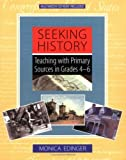 Seeking History, Monica Edinger, 0325002657