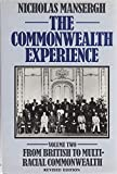 img - for The Commonwealth experience: 2 volume set [volume 1 - The Durham report to the Anglo-Irish treaty, and, volume 2 - From British to multi-racial Commonwealth] book / textbook / text book