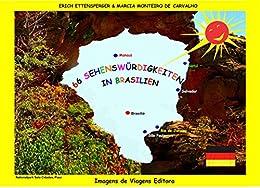 66  SEHENSWÜRDIGKEITEN IN BRASILIEN (German Edition) por [Ettensperger, Erich, Monteiro de Carvalho, Marcia]