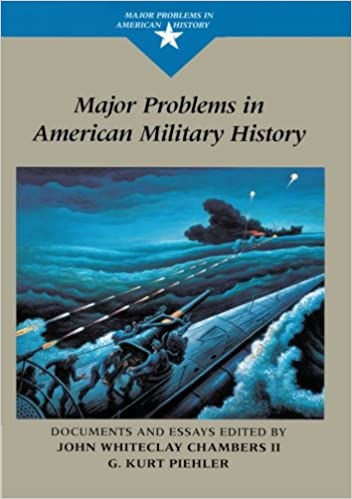 com major problems in american military history documents  major problems in american military history documents and essays major problems in american history series 1st edition