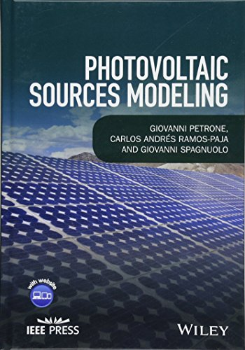 Photovoltaic Sources Modeling (Wiley - IEEE)