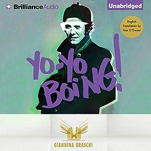 Yo-Yo Boing! Audiobook