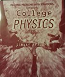 Practical Problems to Accompany College Physics, Serway, Raymond A., 0030224888