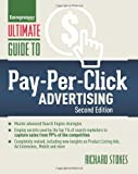 Ultimate Guide to Pay-Per-Click Advertising (Ultimate Series) 2nd edition by Stokes, Richard (2014) Paperback