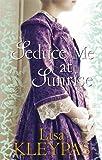 Seduce Me At Sunrise: Number 2 in series (Hathaways)