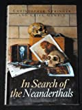 In Search of the Neanderthals, Stringer, Christopher and Gamble, Clive, 0500050708
