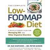 Die Complete Low-FODMAP Diet: A Revolutionary Plan for Managing IBS and Other Digestive Disorders